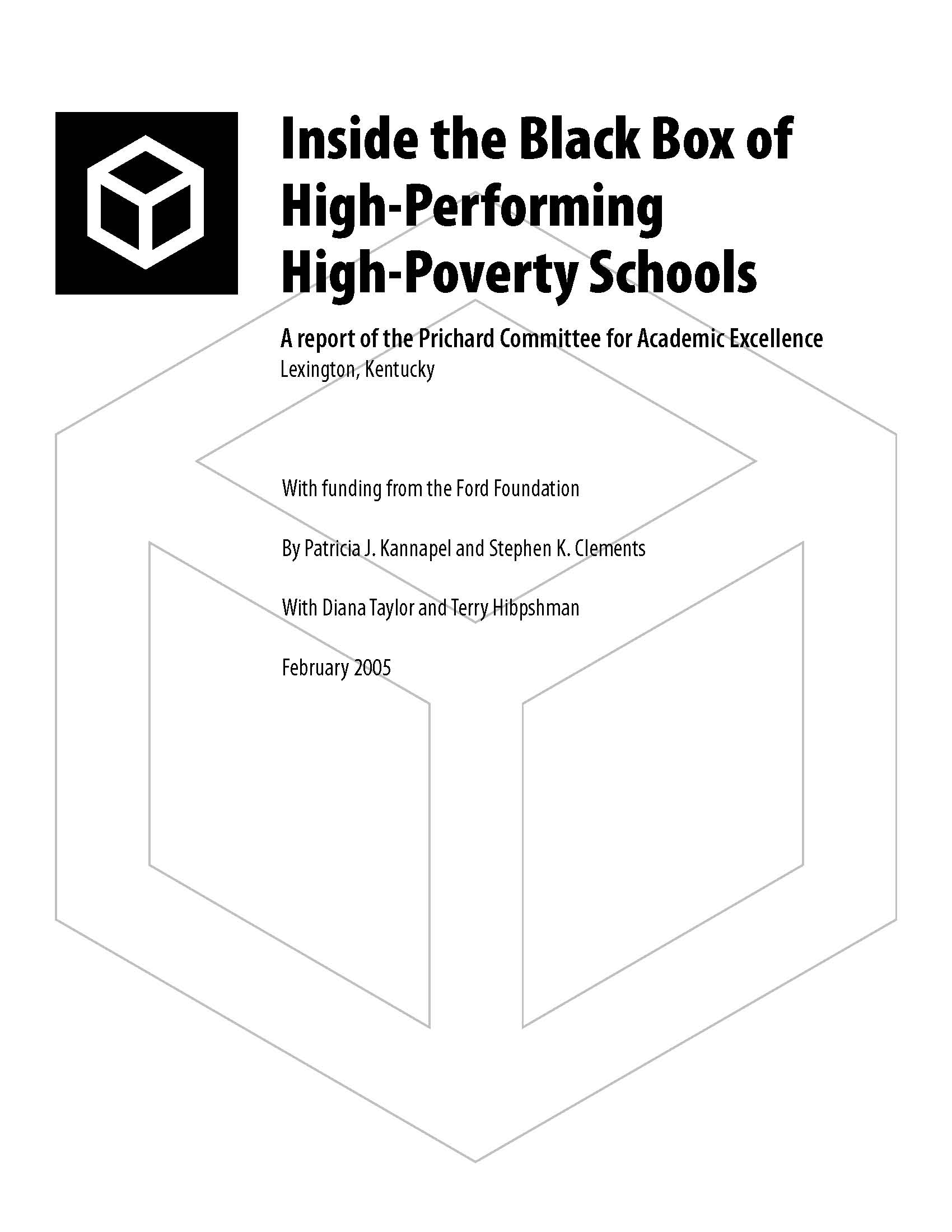 Inside the Black Box: High Performing, High Poverty Schools