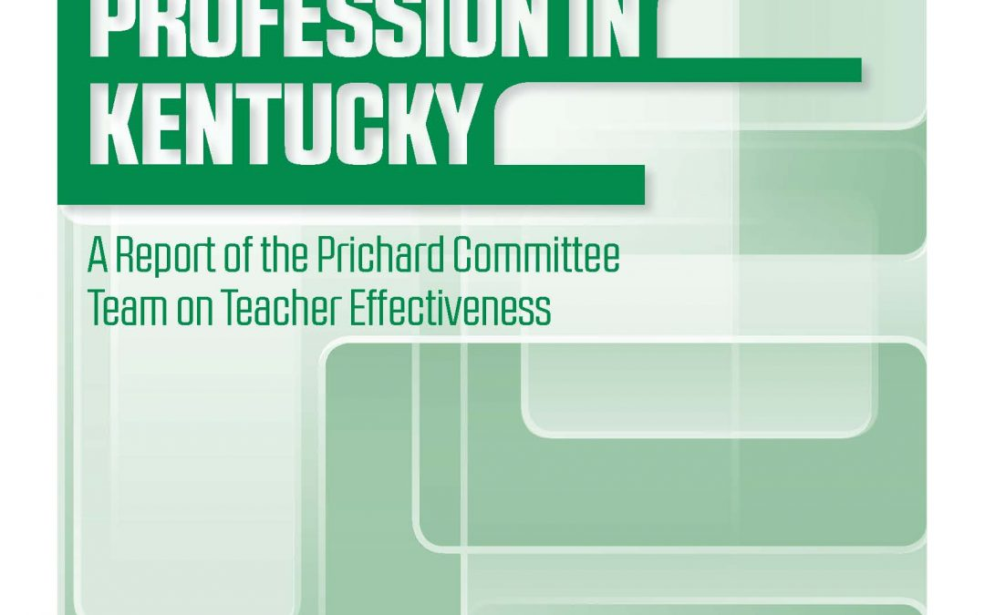 Strengthening the Teaching Profession in Kentucky