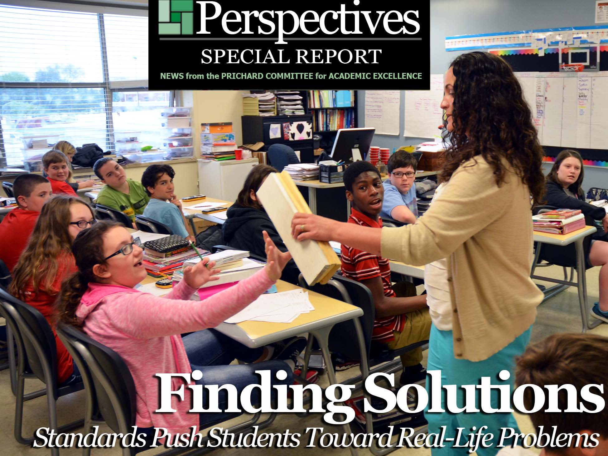 PERSPECTIVE SPECIAL REPORT | Finding Solutions: Standards Push Students Toward Real-Life Problems